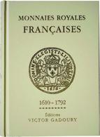 Monnaies Royales Françaises 1610-1792 Editions Gadoury 2019 - Books & Software