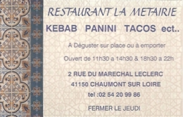 Carte De Visite - Restaurant La Métairie: Kebab Panini Tacos... - Chaumont-sur-Loire [41] - Cartes De Visite