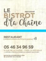 Carte De Visite - Restaurant Le Bistrot D'la Chaîne (produits Frais & Plats Faits Maison) - La Rochelle - Cartes De Visite