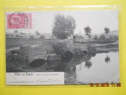 Villers Sur Semois ,vieux Pont - Belgique