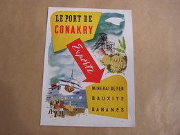 PORT DE CONAKRY Guinée Marine Marchande Bâteau Navire + Hotel Albert 1er Alger Cie Paquet Navigation Publicité Originale - Publicités