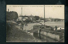 CPA: 71 - CHALON SUR SAONE  - LE NOUVEAU PONT INAUGURÉ LE 15 AOUT 1913 - Chalon Sur Saone