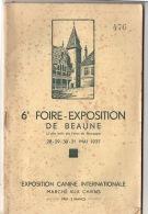 Beaune 1937: Exposition Canine Internationale Mai 1937     72 Pages - Vieux Papiers
