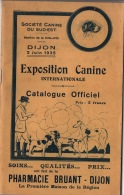 DIJON 1935 : Exposition Canine Internationale     68 Pages   TTTB état - Vieux Papiers