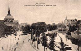 Amsterdam - Stadhouderskade, Koepelkerk En American Hotel - Amsterdam