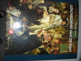 """Post Postzegels """" Geschiedenis Van De Post """"  Uitgave Lannoo 1999 - Histoire"""