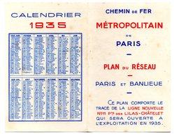 PLAN DU METRO DE PARIS  - ANNONCE DE L'OUVERTURE LIGNE N°11 LILAS CHATELET - AVEC AU RECTO CALENDRIER DE 1935 - Calendriers