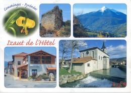 (31) IZAUT DE L'HOTEL  Village Pittoresque Des Pyrénées  Le Château, Le Cagire, Maison De La Fontaine église Et Le Job - Francia