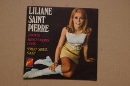 LILIANE SAINT PIERRE NOUS RESTERONS UNIS RARE SP  DE.1970  . CLAUDE FRANCOIS VALEUR + - Vinyl Records