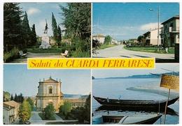 SALUTI DA GUARDA FERRARESE - FERRARA - VEDUTE - Ferrara