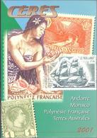 Catalogue CERES - 2001 --- MONACO - ANDORRE - POLYNESIE FRANCAISE - TERRES AUTRALES - Other