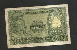 REPUBBLICA ITALIANA - 50 Lire ITALIA ELMATA - ( Firme: Di Cristina / Cavallaro / Parisi - Decr: 31-12-1951 ) - [ 2] 1946-… : République