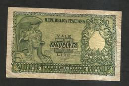 ITALIA - 50 Lire ROMA ELMATA (Firme: Bolaffi / Cavallaro / Giovinco - Decr. 31/12/1951) - [ 2] 1946-… : Républic