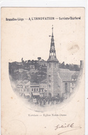 """VERVIERS """" Vues De L'église Notre-Dame Des Récollets """"  Circulée 1904   Voir Scans  RARE ! - Verviers"""