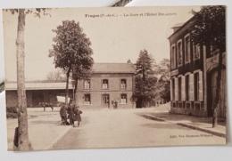 FRUGES (62) La Gare Et L'hotel DELANNOY - Fruges