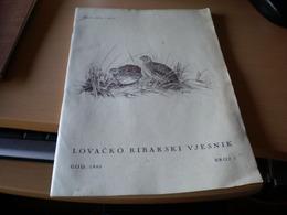 Lovacko Ribarsi Vjesnik 1940 Broj 7 Hunting And Fishing No 7 Zagreb 1940 - Books, Magazines, Comics