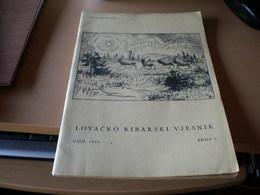 Lovacko Ribarsi Vjesnik 1940 Broj 8 Hunting And Fishing No 8 Zagreb 1940 - Books, Magazines, Comics