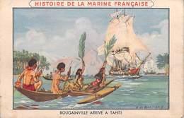 Polynésie Française-BOUGAINVILLE Arrive à TAHITI HISTOIRE De La MARINE FRANCAISE Editions Spéciale Lion Noir (cirage) - Polynésie Française
