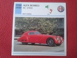 FICHA TÉCNICA DATA TECNICAL SHEET FICHE TECHNIQUE AUTO COCHE CAR VOITURE 1936 1939 ALFA ROMEO 8C 2900 ITALIA ITALY VER F - Coches
