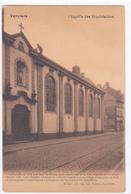 """VERVIERS  """"Chapelle Des Sépulchrines , Rue Du Collège """" Pas Circulée 1930   (voir Scans ) - Verviers"""