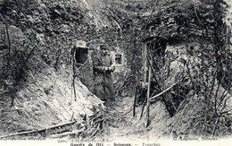 Guerre De 1914 - SOISSONS - Tranchée - War 1914-18