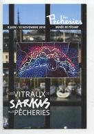 """""""Les Vitraux De Sarkis"""" Zabunyan (expo Vitrail Fécamp : Musée Les Pêcheries - Arts"""