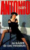 San Antonio : Au Suivant De Ces Messieurs Par Frédéric Dard (ISBN 2265027219 EAN 9782265027213) - San Antonio