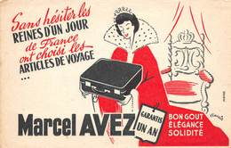 VP-GF.18 -.760  : BUVARD. LA REINE D'UN JOUR ARTICLES DE VOYAGE MARCEL AVEZ DESSIN DE FRANCIS. - Buvards, Protège-cahiers Illustrés
