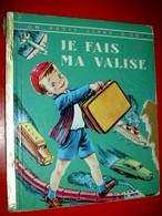 Je Fais Ma Valise  A.Low 1954 Cocorico /Un Petit Livre D'or - Books, Magazines, Comics