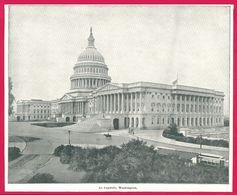 Le Capitole. Washington. Un Voyage à Travers L'Amérique. 1895. Éditeur C. N. Greig. Et Cie. - Vieux Papiers