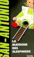 San Antonio : La Matrone Des Sleepinges Par Frédéric Dard (ISBN 2265048992 EAN 9782265048997) - San Antonio