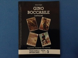 CARTOLINE CATALOGO TASCABILI INTERCARD N 5 ARTURO CIAGLIA GINO BOCCASILE REGGIMENTALI PROPAGANDA RSI FRANCHIGIA - Italien