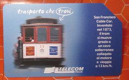 TELECOM LIRE 5.000 TRASPORTO CHE TROVI SAN FRANCISCO  SCHEDA TELEFONICA USED - Italia