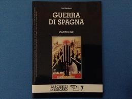 CARTOLINE CATALOGO TASCABILI INTERCARD N 7 IVO MATALONI GUERRA DI SPAGNA - Italian