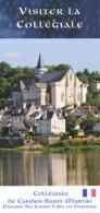 Dépliant Touristique : Collégiale De Candes-Saint Martin (37, Indre-et-Loire) 4 Volets, Recto-Verso (10 Cm Sur 21 Cm) - Reiseprospekte