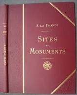 A La France. - Sites Et Monuments. - Côte D'Azur. - 1903. - Côte D'Azur