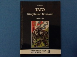 CARTOLINE CATALOGO TASCABILI INTERCARD N 8 IVO MATALONI TATO - Italiano