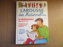 Larousse Des Maternelles / éditions Larousse De 2002 - Dictionaries