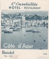 06- BANDOL - L' Ensoleillée Hôtel Pension Restaurant Côte D'Azur - Dépliant Publicitaire - - Publicités