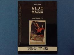 CARTOLINE CATALOGO TASCABILI INTERCARD N 23 ARTURO CIAGLIA ALDO MAZZA - Italian