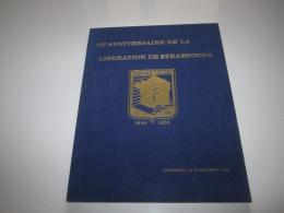 Livre MILITARIA   DIVISION LECLERC  2 ème DB   25 ème Anniversaire De La Libération De STRASBOURG  1944 1969 - Libros