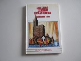 Livre MILITARIA   LECLERC LIBERE STRASBOURG  NOVEMBRE 1944  Numéro Spécial 2 ème DB - Books