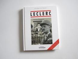 Livre MILITARIA   LECLERC  2 ème DB Chroniques De L'histoire - Français