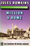 Les Hommes De Bonne Volonté (tome 13) : Mission à Rome Par Jules Romains (ISBN 2253007315) - Books, Magazines, Comics