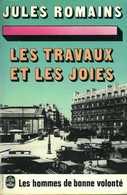 Les Hommes De Bonne Volonté (tome 22) : Les Travaux Et Les Joies Par Jules Romains (ISBN 2253013919) - Books, Magazines, Comics