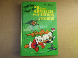 3e Manuel Des Castors Juniors (Walt Disney) éditions Hachette De 1979 - Livres, BD, Revues
