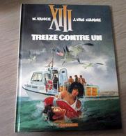 XIII - Treize Contre Un - XIII