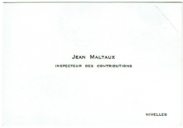 Carte Visite. Nivelles. Inspecteur Des Contributions. Maltaux. - Cartes De Visite