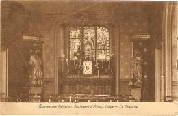 LIEGE  --  Oeuvres Des Retraites, Boulevard D'Avroy  -- La Chapelle - Liege