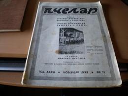 Pcelar  Organ Srpskog Pcelarskog Drustva  Beograd I Ruma 1939 Newspapers About . Bee Br11 - Books, Magazines, Comics